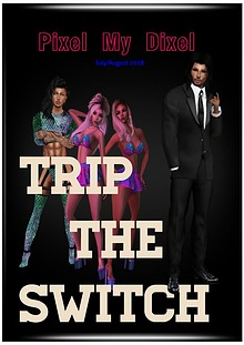 Trip The Switch 1