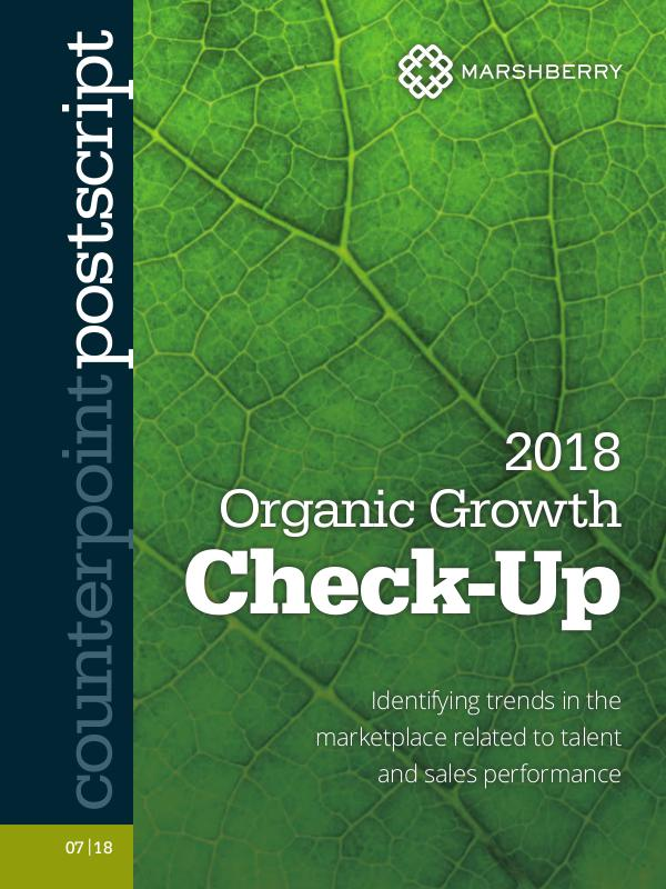2018 MarshBerry Organic Growth Check-up 2018 MarshBerry Organic Growth Check-up