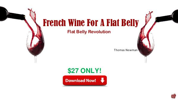 French Wine For A Flat Belly French Wine For A Flat Belly