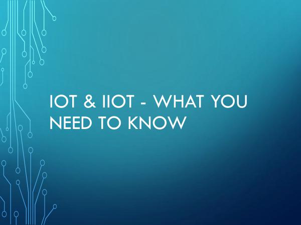 CAMCON Technologies Group Inc. IoT & IIoT - What You Need To Know