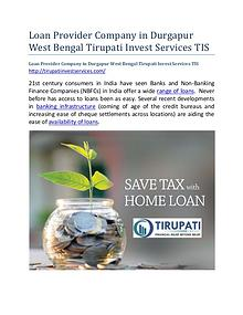 Loan Provider Company in Durgapur West Bengal Tirupati Invest Service