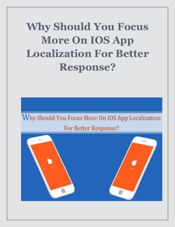 Why Should You Focus More On IOS App Localization For Better Response Why Should You Focus More On IOS App Localization