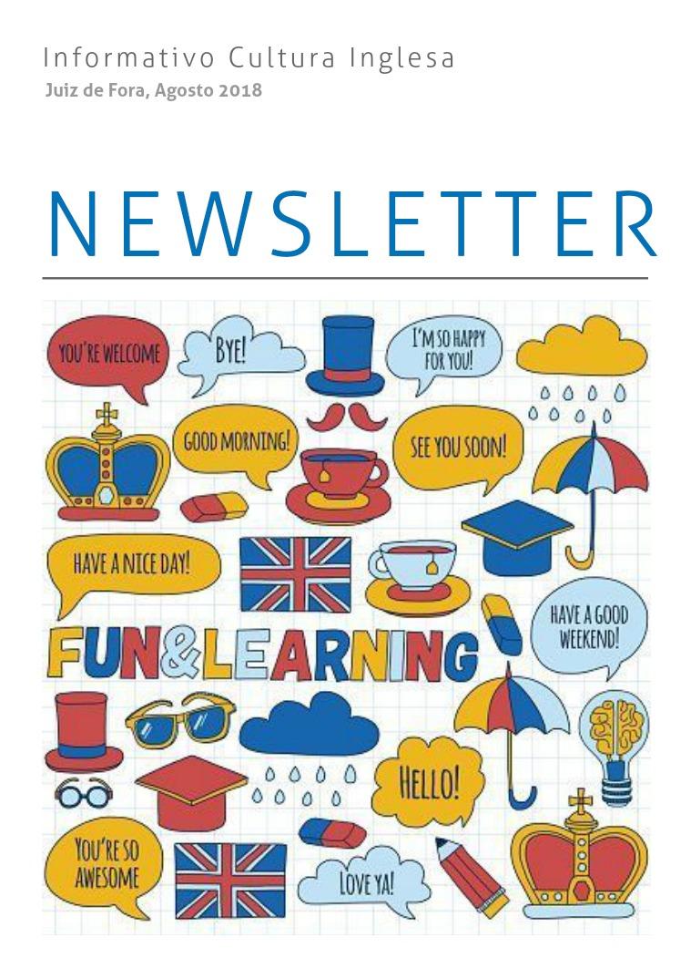 Newsletter Cultura Inglesa Juiz de Fora | Agosto 2018 Agosto de 2018