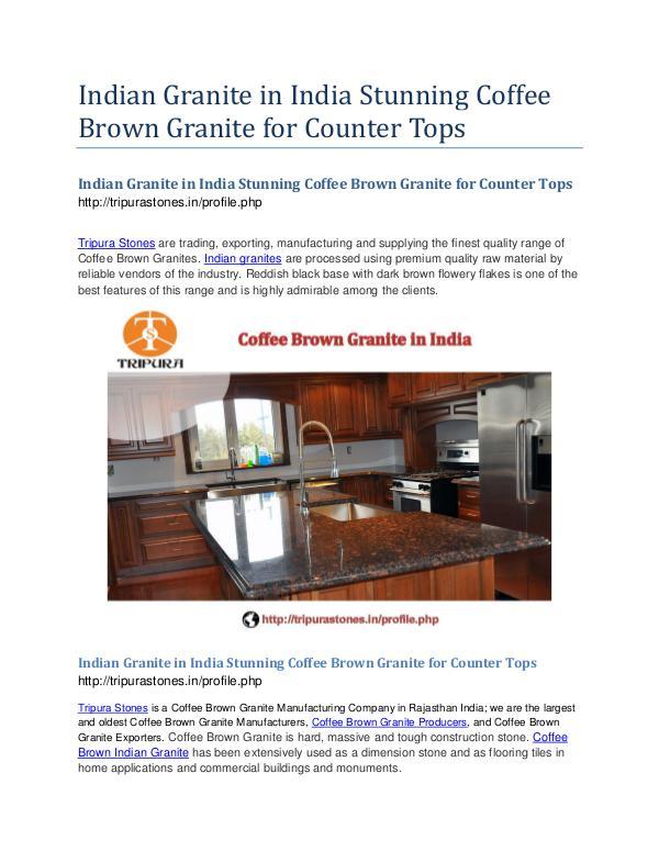 Indian Granite in India Stunning Coffee Brown Granite for Counter Top Indian Granite in India Stunning Coffee Brown Gran