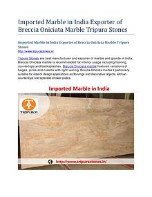 Imported Marble in India Exporter of Breccia Oniciata Marble Tripura