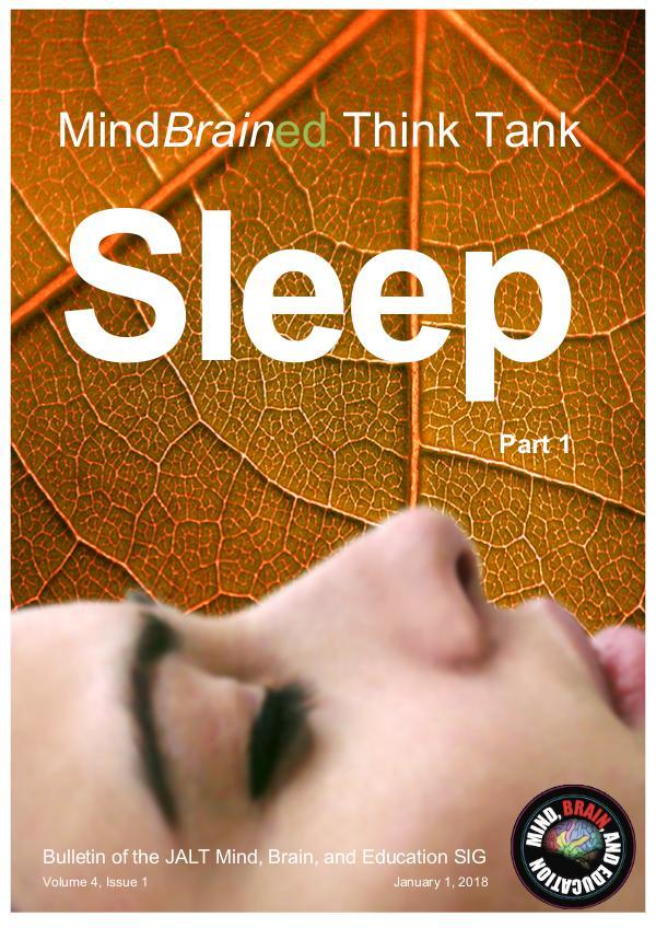 Latest Issue of the MindBrainEd Think Tank + (ISSN 2434-1002) 1 MindBrained Bulletin Think Tank Sleep Jan 2018