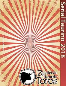 Serial Taurino Zacatecas 2018