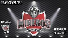 Plan Comercial, club de baloncesto Mineros Zacatecas LNBP