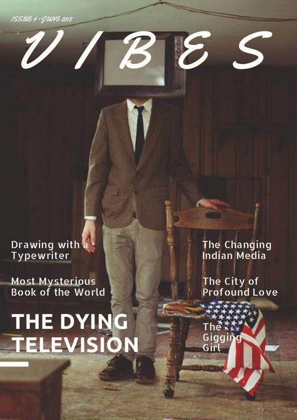 Vibes Magazine Issue 4 Vibes Magazine issue 4
