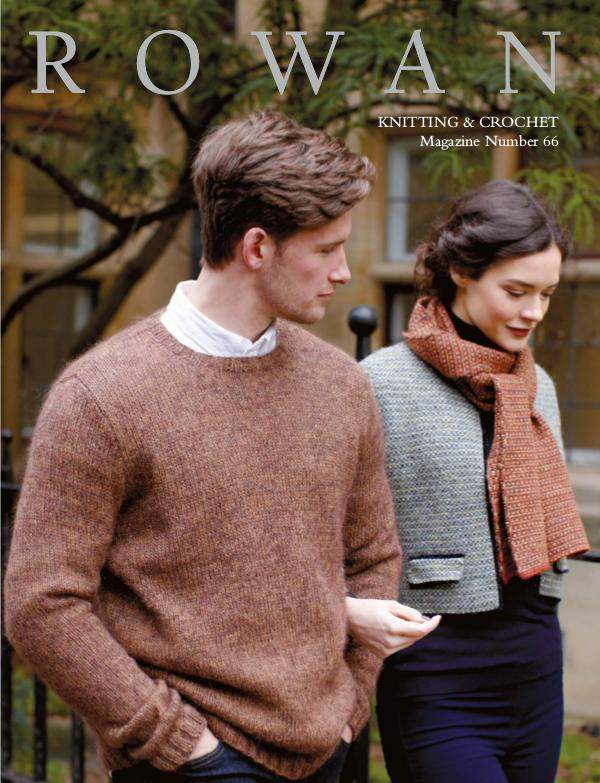 Rowan Yarns Digital Magazine Rowan Magazine 66 (Digital Edition)