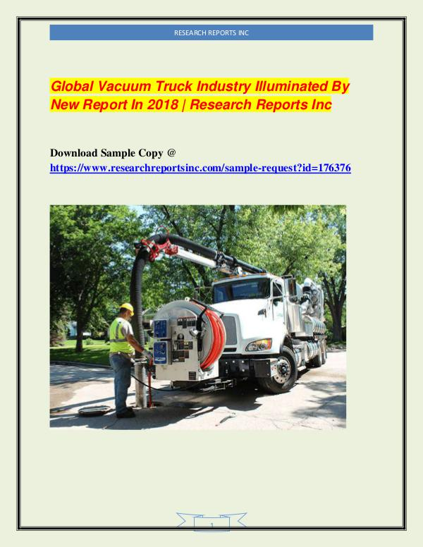 Automotive Industry Research Reports Global Vacuum Truck Industry Illuminated By New