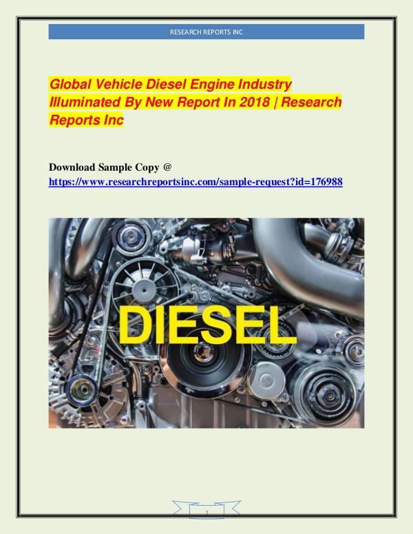 Automotive Industry Research Reports Global Vehicle Diesel Engine Industry Illuminated