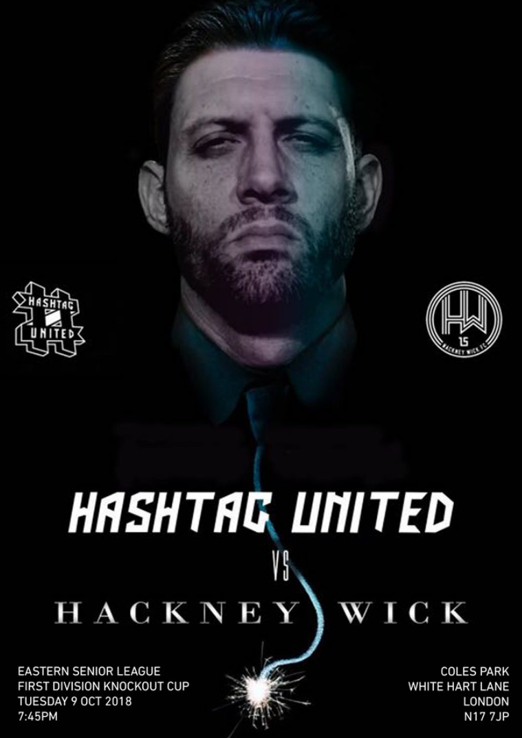 Hashtag United match day programmes v Hackney Wick (Cup)