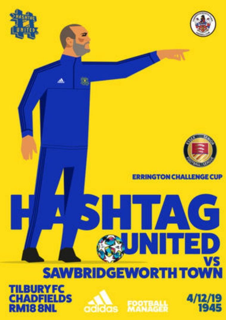 Hashtag United match day programmes v Sawbridgeworth Town