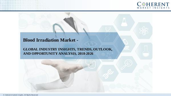Pharmaceutical Industry Reports Blood Irradiation Market