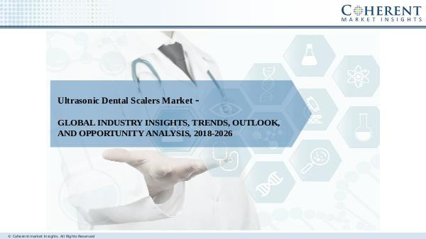 Medical Devices Industry Reports Ultrasonic Dental Scalers market