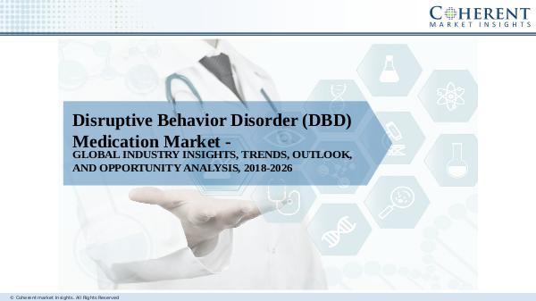 Disruptive Behavior Disorder (DBD) Medication,