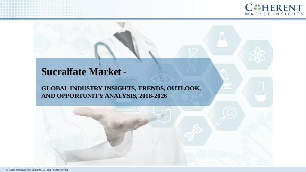 Pharmaceutical Industry Reports Sucralfate Market