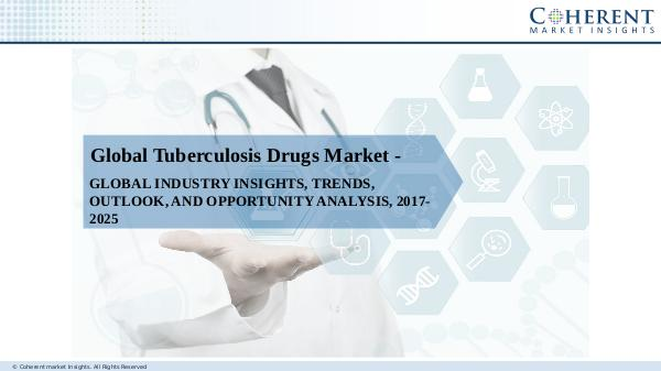 Pharmaceutical Industry Reports Tuberculosis Drugs Market