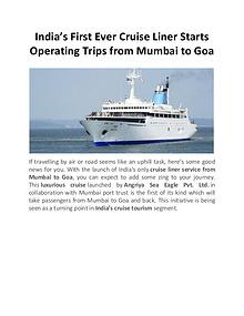 India's First Ever Cruise Liner Starts Operating Trips
