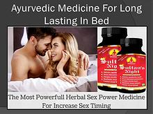 Ayurvedic Medicine For Long Lasting In Bed