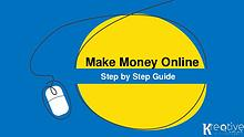 How to Make Money Online – the Ultimate Guide
