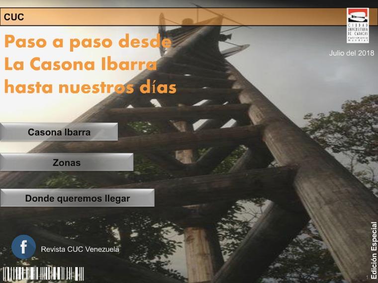 CUC: paso a paso desde la casona Ibarra hasta nuestros días PASO A PASO CUC venezuela