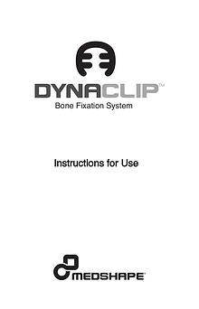 DynaClip® Bone Fixation System-  Instructions for Use | MedShape