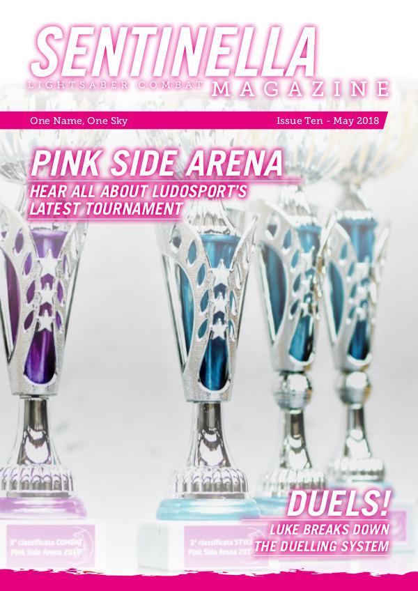 Sentinella Magazine Issue Ten - May 2018