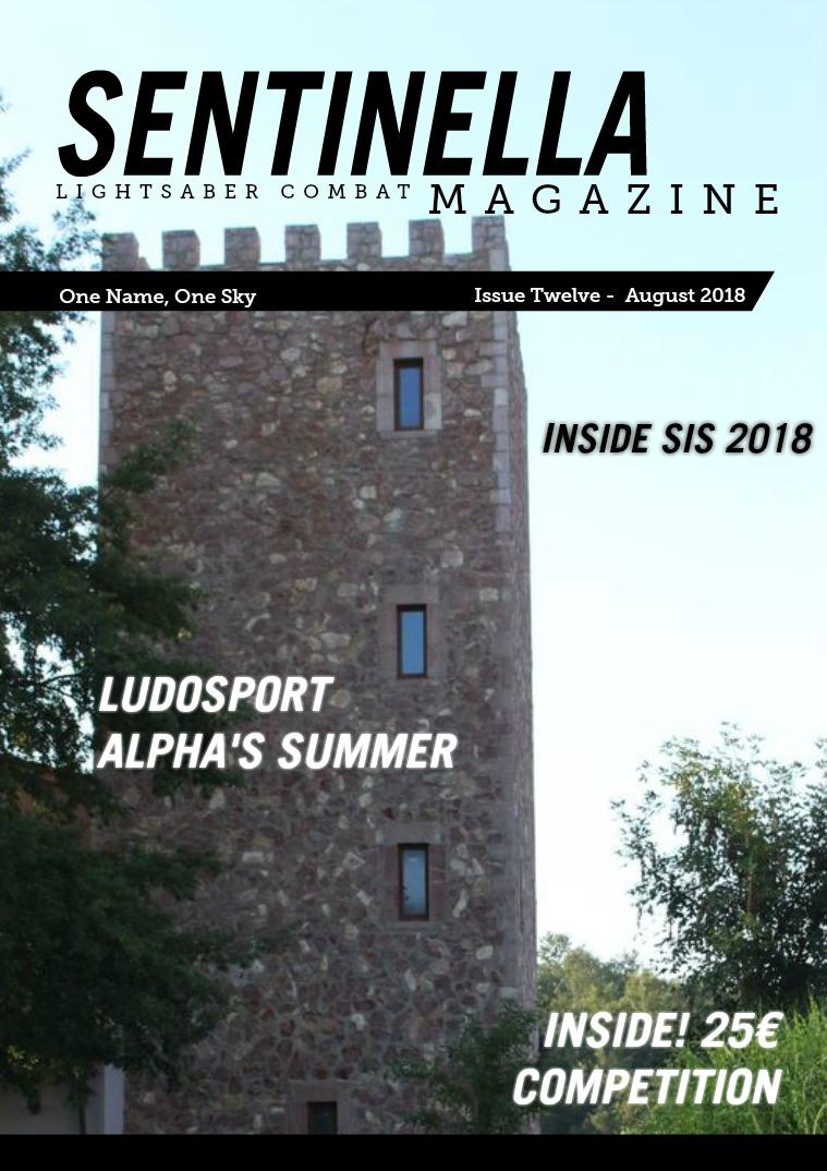 Sentinella Magazine Issue Twelve - August 2018