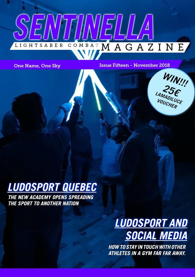Sentinella Magazine Issue Fifteen - November 2018