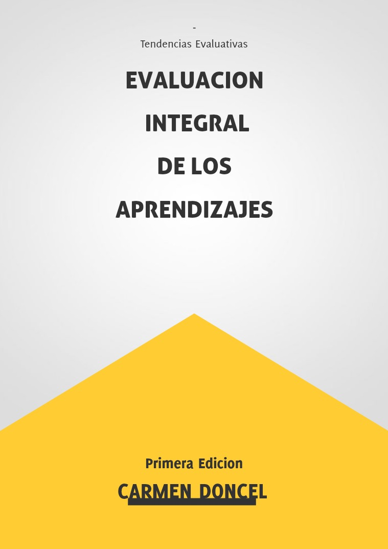 Evaluacion Integral de los Aprendizajes los aprendizajes