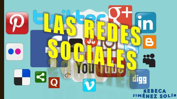 Las Redes Sociales LAS REDES SOCIALES